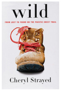 Wild From Lost to Found on the PCT