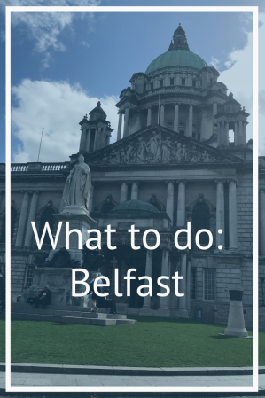 Belfast: What to do